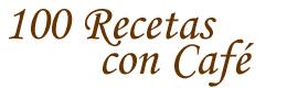 100 Recetas con Café